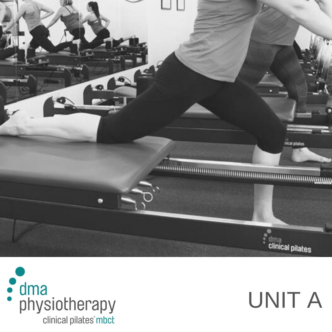 Unit A - DMA Clinical Pilates Course
